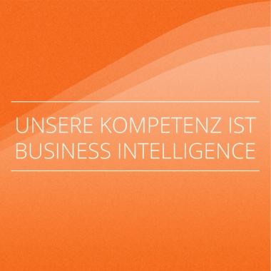 Unsere Kompetenz ist Business Intelligence