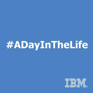 Follow us @instagram #IBM #ADayInTheLife