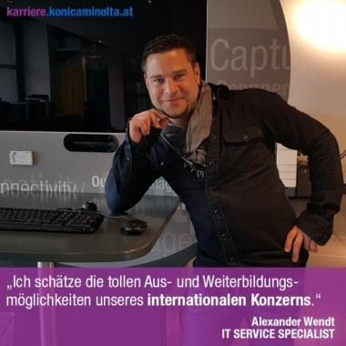 """""""Ich schätze die tollen Aus- und Weiterbildungsmöglichkeiten unseres internationalen Konzerns"""". Alex Wendt, IT SERVICE SPECIALIST"""