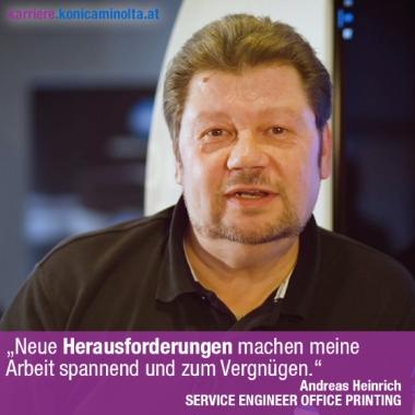 """""""Neue Herausforderungen machen meine Arbeit spannend und zum Vergnügen"""". Andreas Heinrich, SERVICE ENGINEER OFFICE PRINTING"""