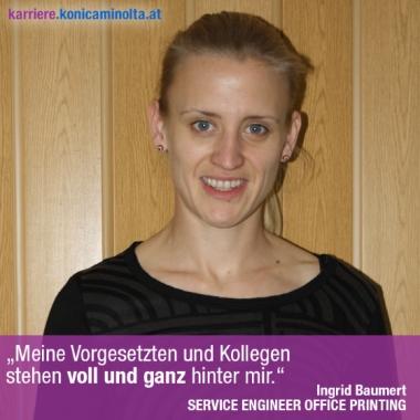 """""""Meine Vorgesetzten und Kollegen stehen voll und ganz hinter mir."""" Ingrid Baumert, SERVICE TECHNIKERIN"""