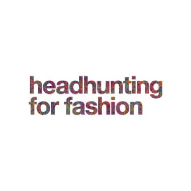 headhunting for fashion