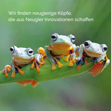 Wir finden neugierige Köpfe, die aus Neugier Innovationen schaffen.