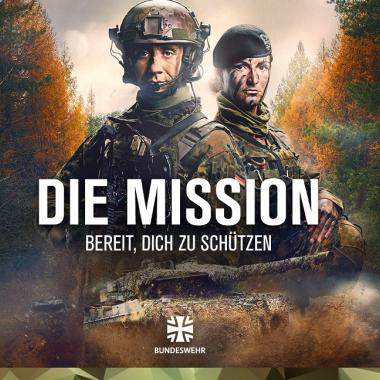 DIE MISSION: BEREIT, DICH ZU SCHÜTZEN - die neue Bundeswehr Serie auf YouTube BundeswehrExclusive