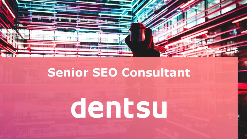 Senior SEO Consultant