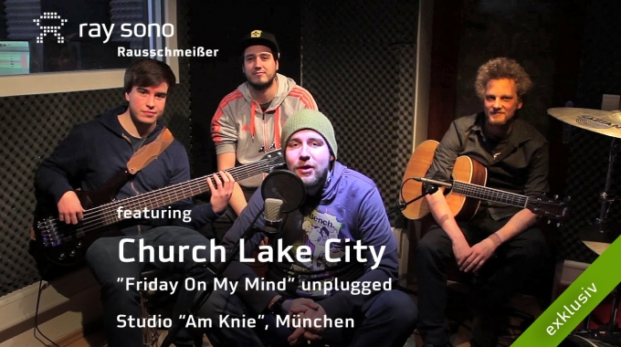 "Ray Sono Rausschmeißer spezial unplugged feat. Church Lake City - ""Friday On My Mind"""