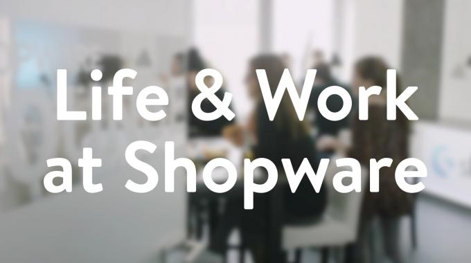 Life and Work at Shopware