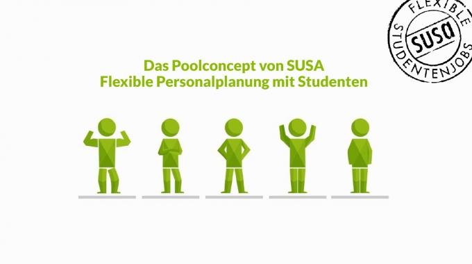 Das Poolconcept® von SUSA: Flexible Personalplanung mit Studenten