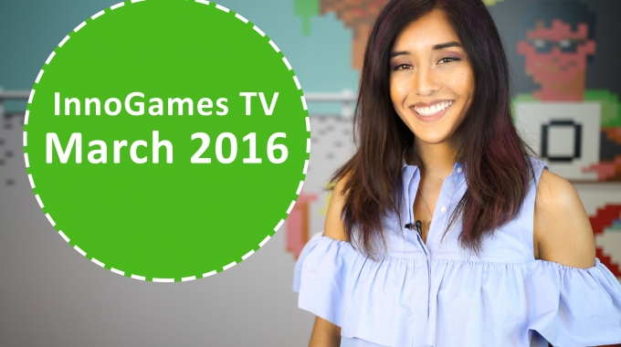 InnoGames TV - March Episode