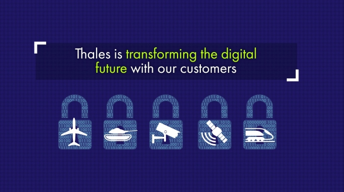 Thales is on the leading edge of Digital Transformation