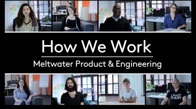 Meltwater Product & Engineering - How We Work