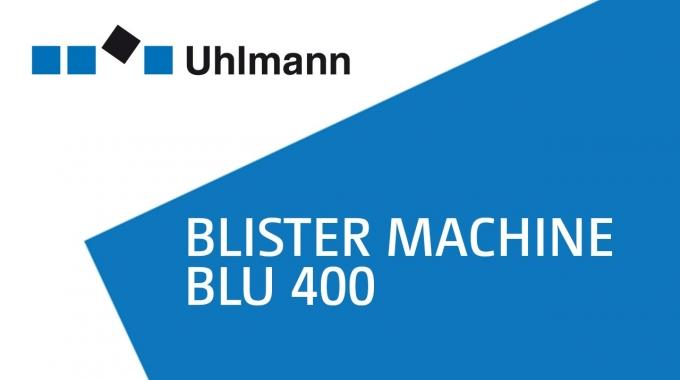 Uhlmann Blister machine BLU 400 / Blistermaschine BLU 400