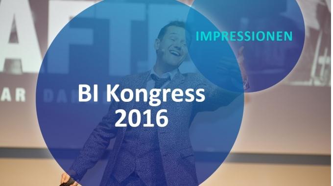 BI Kongress 2016 - Die Impressionen