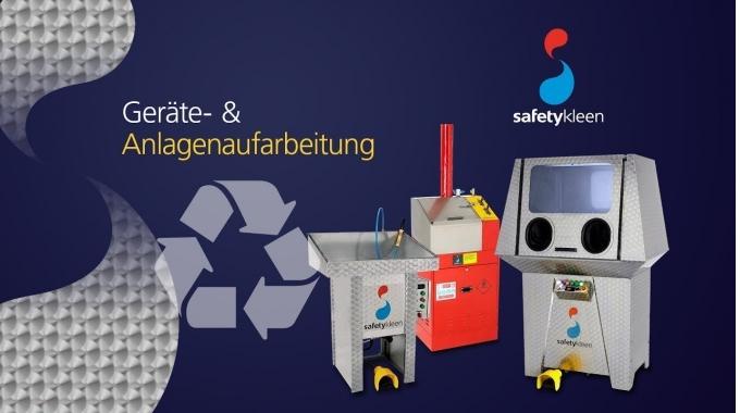 Safetykleen - Reinigungsgeräte- & Anlagenaufarbeitung