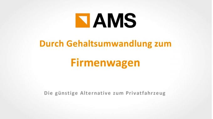 AMS - Durch Gehaltsumwandlung zum Firmenwagen (mit BAV)