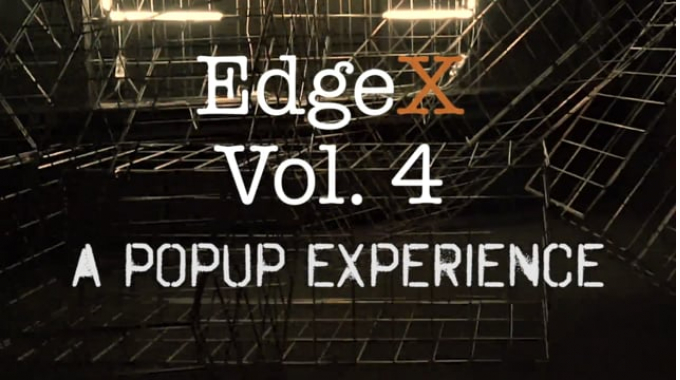 EdgeX Vol. 4. A Pop-Up Experience!