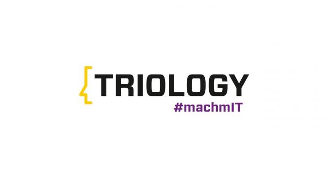 TRIOLOGY #machmIT