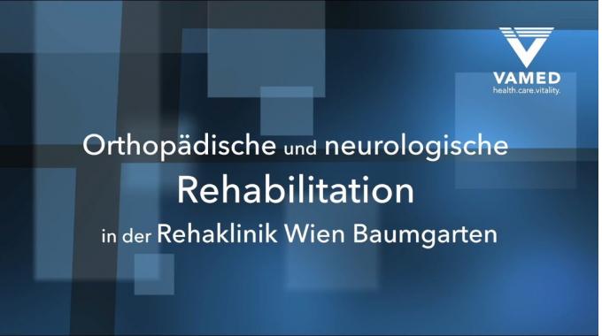 VAMED - Orthopädische und Neurologische Rehabilitation in der Rehaklinik Wien Baumgarten