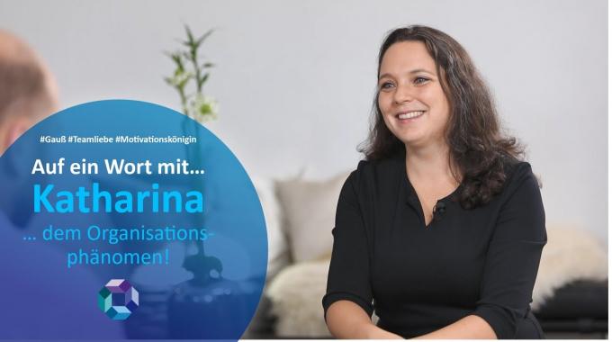 Auf ein Wort mit...Katharina.. dem Organisationsphänomen!