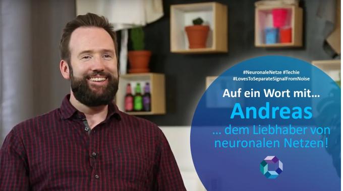 Auf ein Wort mit...Andreas - dem Liebhaber von neuronalen Netzen!