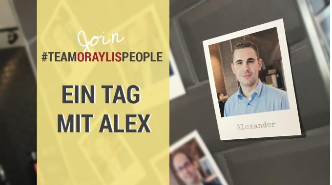 Ein Tag mit Alex #TEAMORAYLISPEOPLE | Finde einen Job der zu dir passt