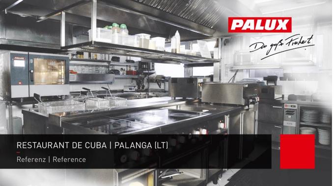PALUX Referenz: Restaurant De Cuba in Palanga, Litauen.