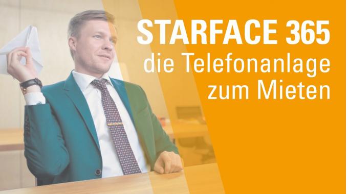 STARFACE 365 - Die VoIP Telefonanlage zum Mieten