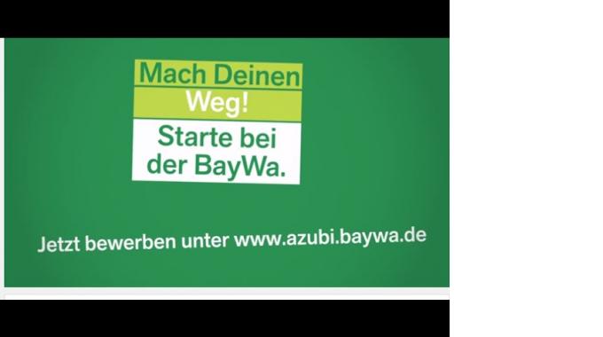 Mach Deinen Weg! Starte bei der BayWa.