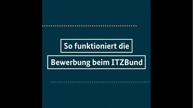 So funktioniert das Bewerbungsverfahren bei ITZBund
