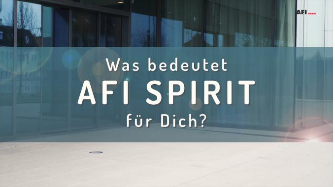 Was bedeutet AFI Spirit für Dich?
