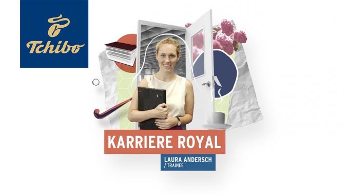 Karriere Royal: Trainee | Tchibo Karriere