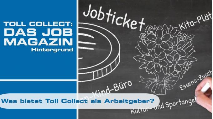 Was bietet Toll Collect als Arbeitgeber?