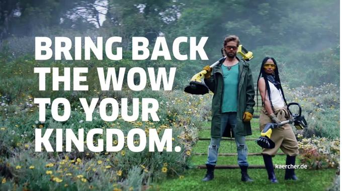 Bring back the WOW to your Kingdom. Die neuen Kärcher Akku-Gartengeräte.