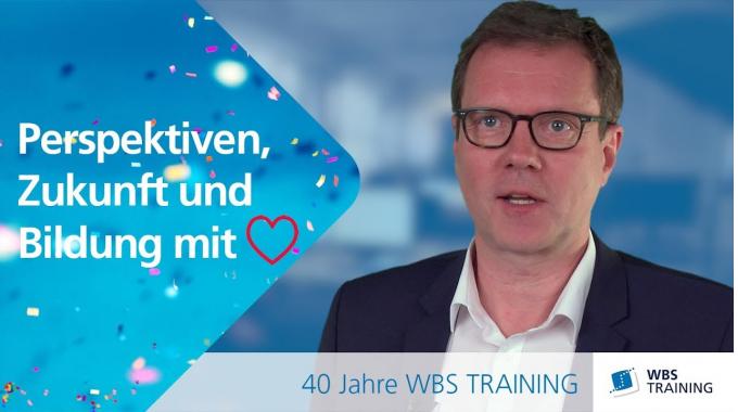 40 Jahre WBS TRAINING. 40 Jahre Bildung mit Herz.