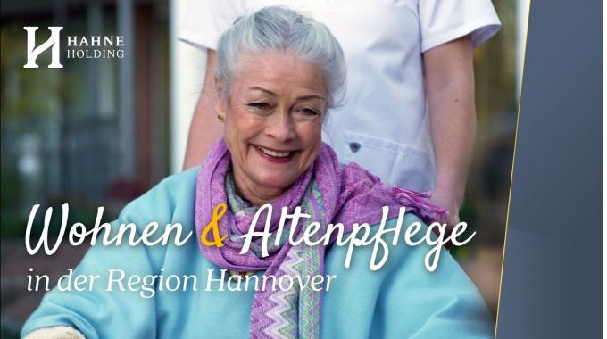 Altenpflege und Wohnen für Senioren in der Region Hannover - Hahne Holding
