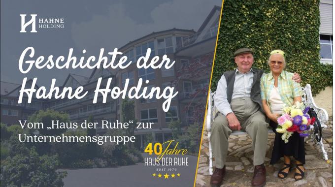"""Die Geschichte der Hahne Holding - vom """"Haus der Ruhe"""" zur Unternehmensgruppe"""
