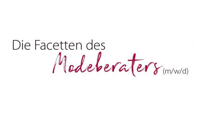 Die Facetten des Modeberaters (m/w/d)