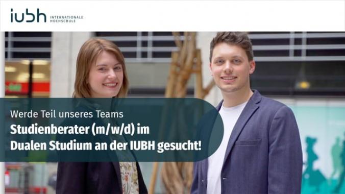 Werde Teil unseres Teams – Studienberater (m/w/d) im Dualen Studium an der IUBH gesucht!