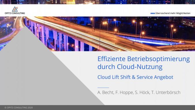 Effiziente Betriebsoptimierung durch Cloud Nutzung - Wie geht das?