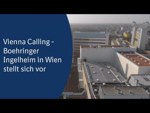 Vienna Calling! Boehringer Ingelheim Wien stellt sich vor