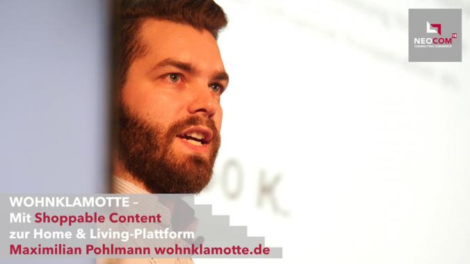CMO Maximilian Pohlmann |  WOHNKLAMOTTE |neocom Conf.