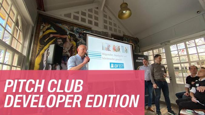 Pitch Club Developer Edition: Arbeiten bei der LV 1871