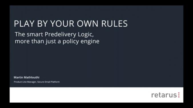 Retarus Webinar - Die intelligente Predelivery Logic, mehr als nur ein Regelwerk