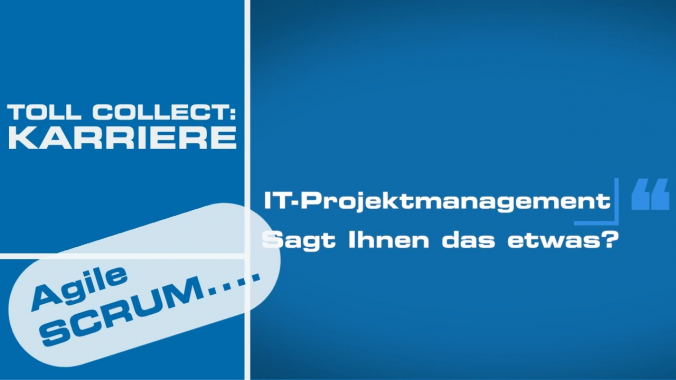 Karriere bei Toll Collect im IT-Projektmanagement