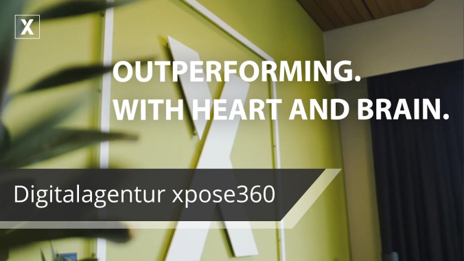 Digitalagentur xpose360 - OUTPERFORMING. WITH HEART