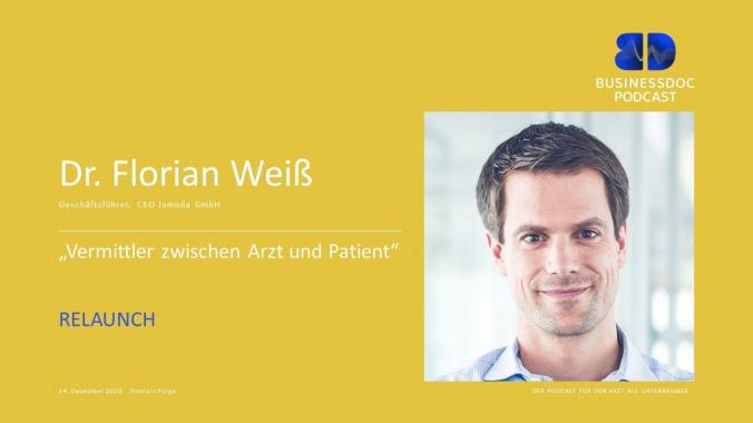 Businessdoc - Arzt als Unternehmer  I  Dr. Florian Weiß  /  CEO Jameda GmbH