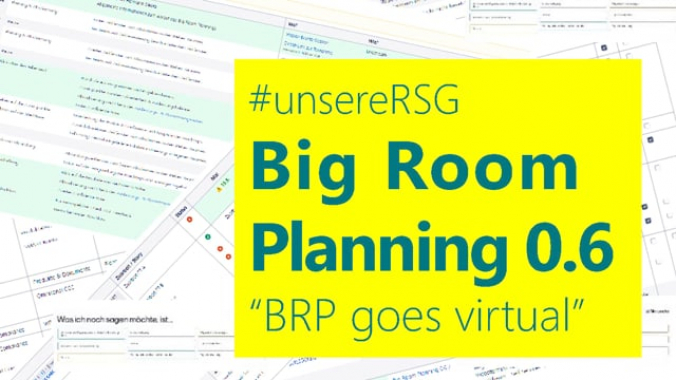 #unsereRSG Big Room Plannung virtuell 05/20 long