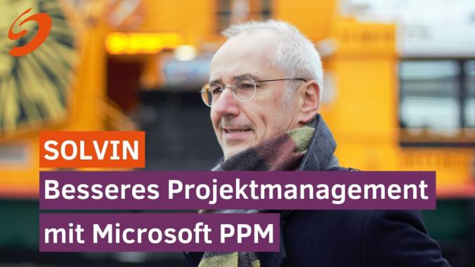 SOLVIN - Besseres Projektmanagement mit Microsoft PPM
