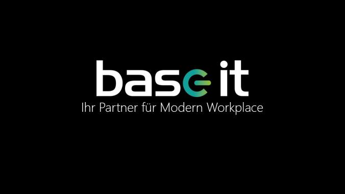 Modern Workplace @ Base-IT | Wir leben was wir versprechen.