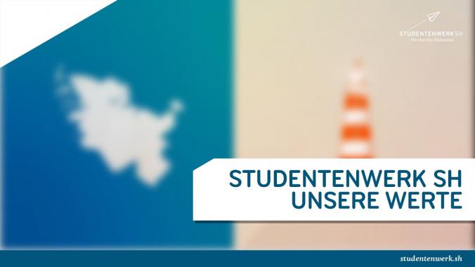 Unsere Werte | Studentenwerk SH